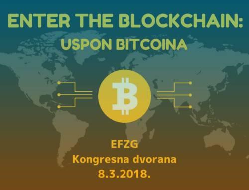 Event – Enter the Blockchain: Uspon Bitcoina